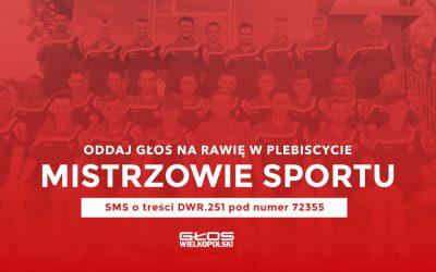 Mistrzowie Sportu – oddaj głos na Rawię